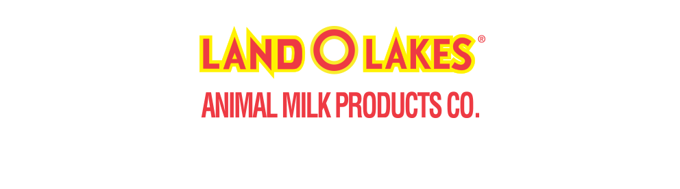 Land O'Lakes   Animal Milk Products Co. You never get a second chance to start them right.