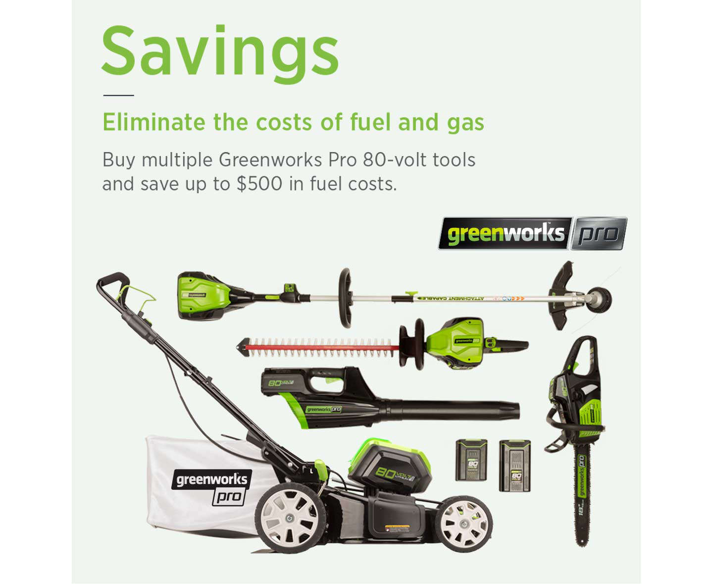 Savings - Eliminate the costs of fuel and gas