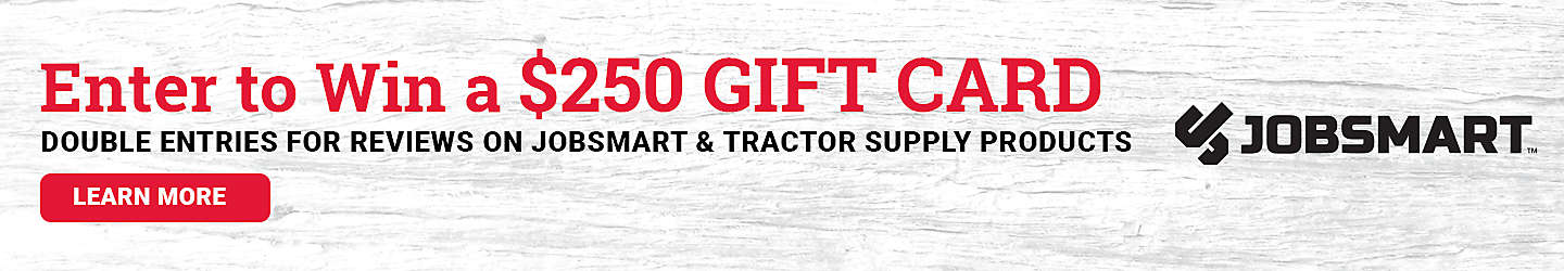 Enter To Win A $250 Gift Card - Tractor Supply Co.