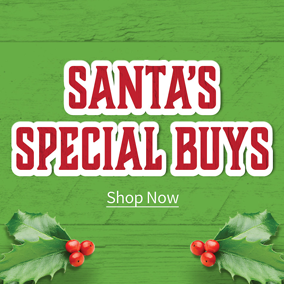Santa's Special Buys - Tractor Supply Co.