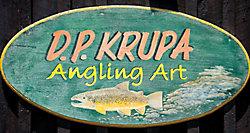 Sign: D.P. Krupa Angling Art