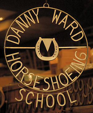 sign: Danny Ward Horseshoeing School