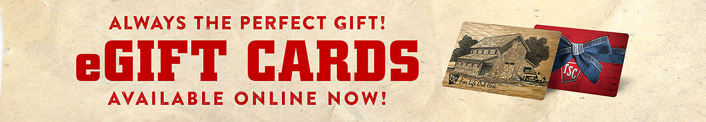 Shop Gift Cards at Tractor Supply Co.