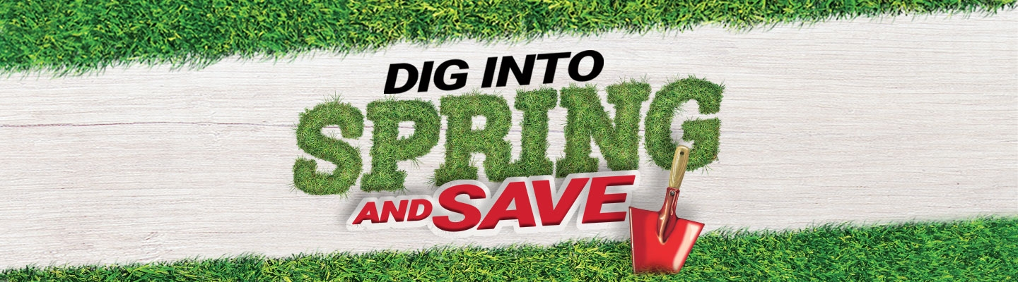 Dig Into Spring   Tractor Supply Co