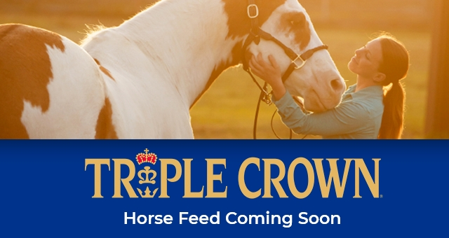Triple Crown Coming Soon - Tractor Supply Co.
