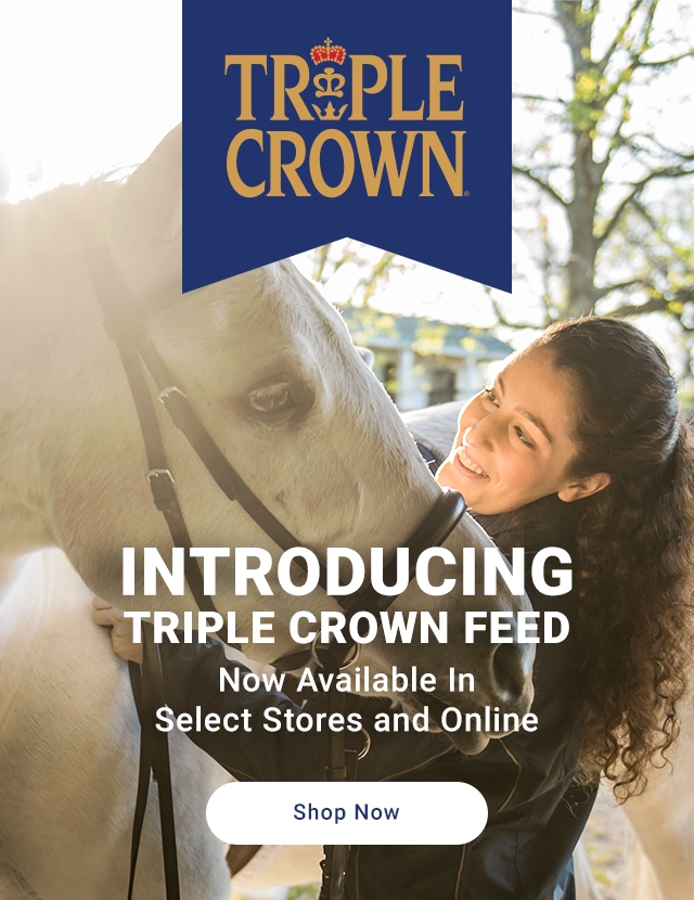 Triple Crown - Tractor Supply Co.
