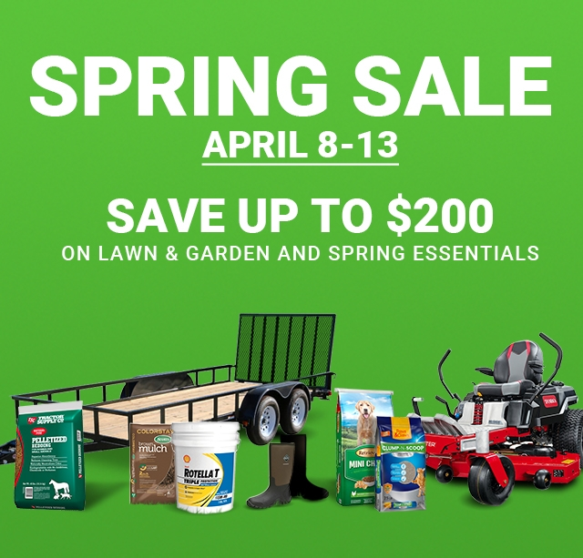 Spring Sale - Tractor Supply Co.