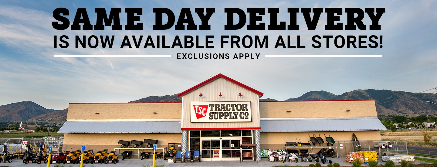 Same Day Delivery   Tractor Supply Co.