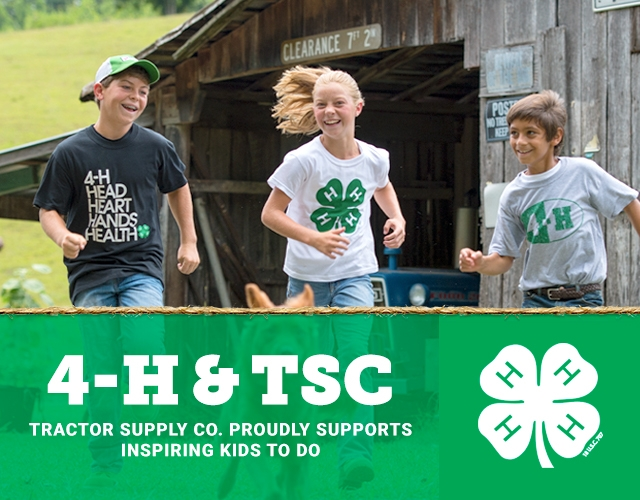 4-H and TSC. Tractor Supply Co. Proudly Supports Inspiring Kids to Do.