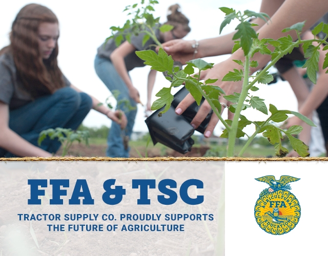 FFA and TSC. Tractor Supply Co. Proudly Supports the Future of Agriculture.