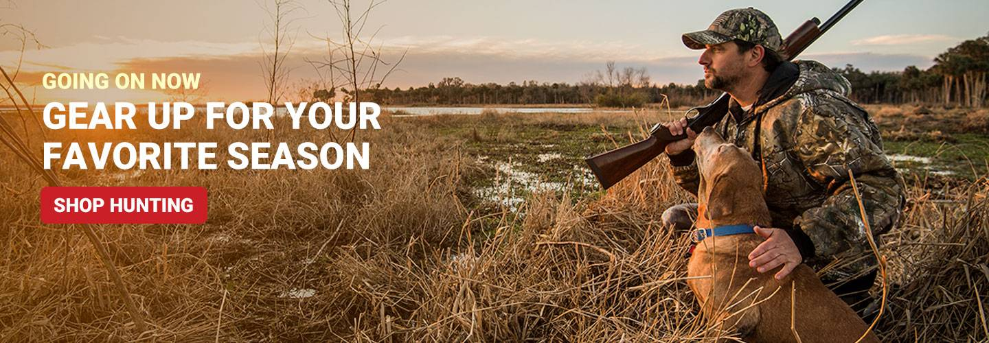 Going On Now. Gear Up for Your Favorite Season. Shop Hunting.