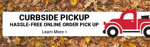 Curbside Pickup. Hassle-Free Online Order Pick Up. Learn More.