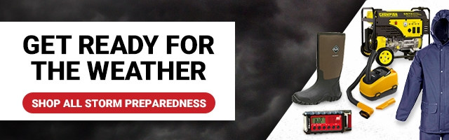 Get Ready for the Weather. Shop All Storm Preparedness.