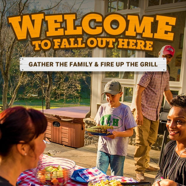 Welcome to Fall Out Here. Gather the Family and Fire Up the Grill.