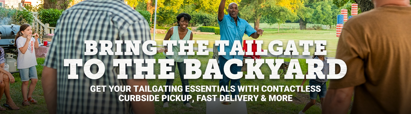 Bring the Tailgate to the Backyard. Get your tailgating essentials with contactless curbside pickup, fast delivery and more.