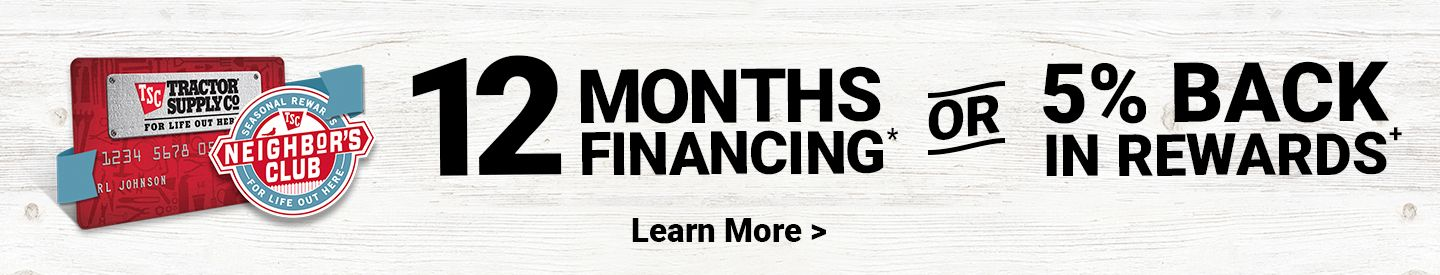 12 Months Financing* or 5% Back in Rewards+. Learn More.