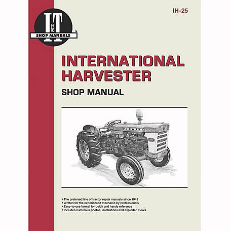 I&T Shop Manuals International Harvester Shop Manual, IH25, 96 Pages