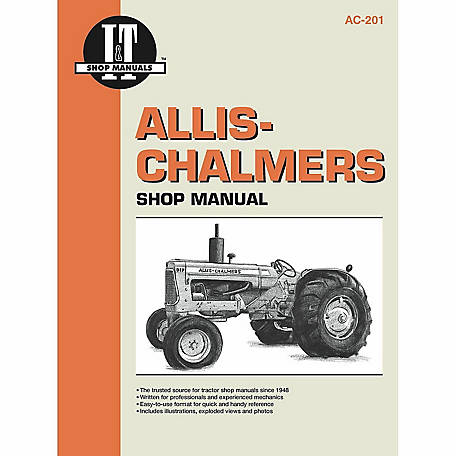 I&T Shop Manuals Allis-Chalmers Shop Manual, AC201, 432 Pages