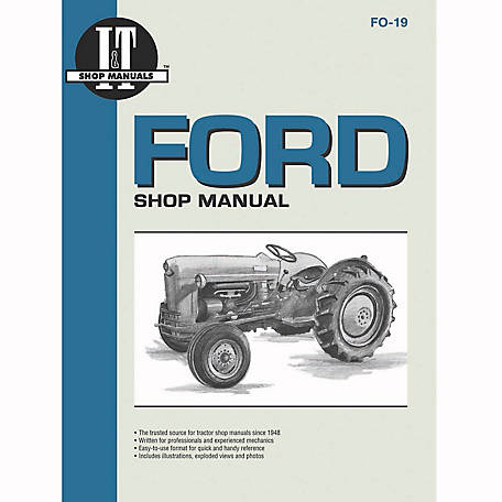 I&T Shop Manuals Ford Shop Manual, FO19, 48 Pages