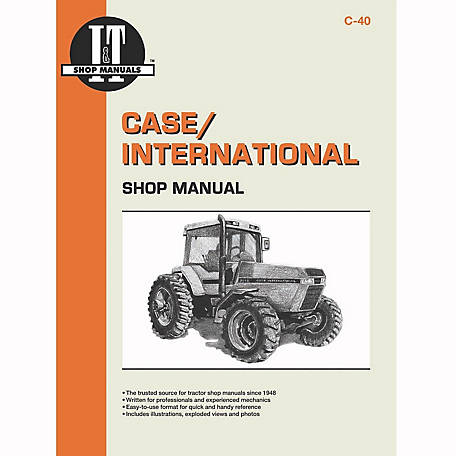 I&T Shop Manuals Case Shop Manual, C40, 136 Pages