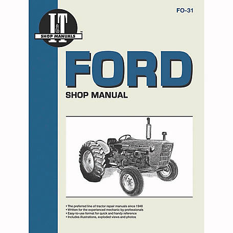 i t shop manuals ford shop manual fo31 152 pages at tractor supply co rh tractorsupply com same tractor repair manual steyr tractor repair manual