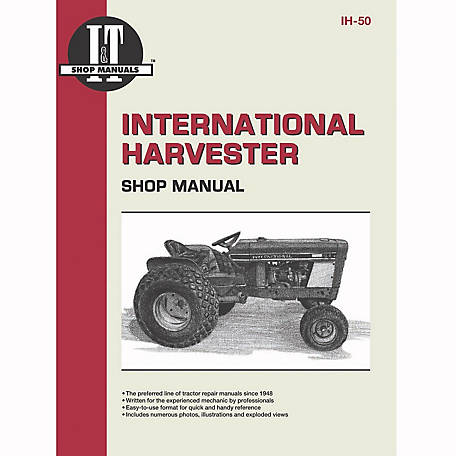 I&T Shop Manuals International Harvester Shop Manual, IH50, 48 Pages